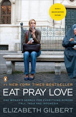 EAT PRAY LOVE:MOVIE TIE-IN(A)