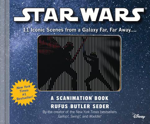 Star Wars  A Scanimation Book  Iconic Scenes from a Galaxy Far  Far Away...