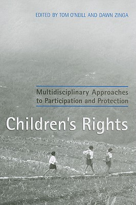 Children's Rights Multidisciplinary Approaches to Participation and Protection