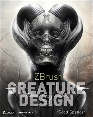 Zbrush Creature Design Creating Dynamic Concept Imagery for Film and Games [With DVD ROM]