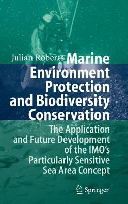 Marine Environment Protection and Biodiversity Conservation The Application and Future Development